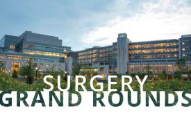 Surgery Grand Rounds