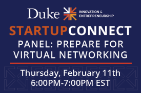 StartupConnect Panel: Prepare for Virtual Networking Thursday February 11th 6pm-7pm EST