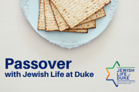"Plate of matzah with text ""Passover with Jewish Life at Duke"""