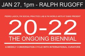 Ralph Rugoff at 20-22 The Ongoing Biennial Event Poster