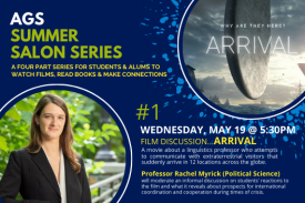 AGS Summer Salon #1: Professor Myrick Discusses Arrival (film) may 19 at 5:30pm ET register at https://duke.zoom.us/meeting/register/tJEtdO6srDkjGdT0Uptet06layFtU0MoXuMH