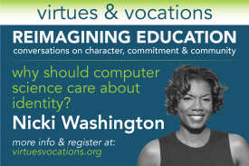 Virtues & Vocations presents Nicki Washington